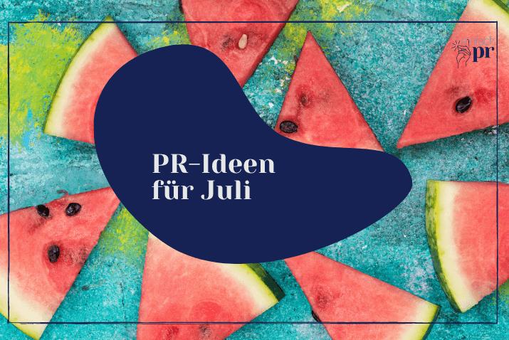 Titelbild: PR-Ideen für Juli